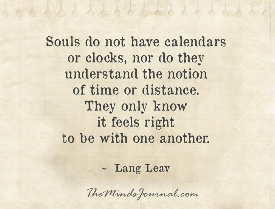Souls do not have calenders
