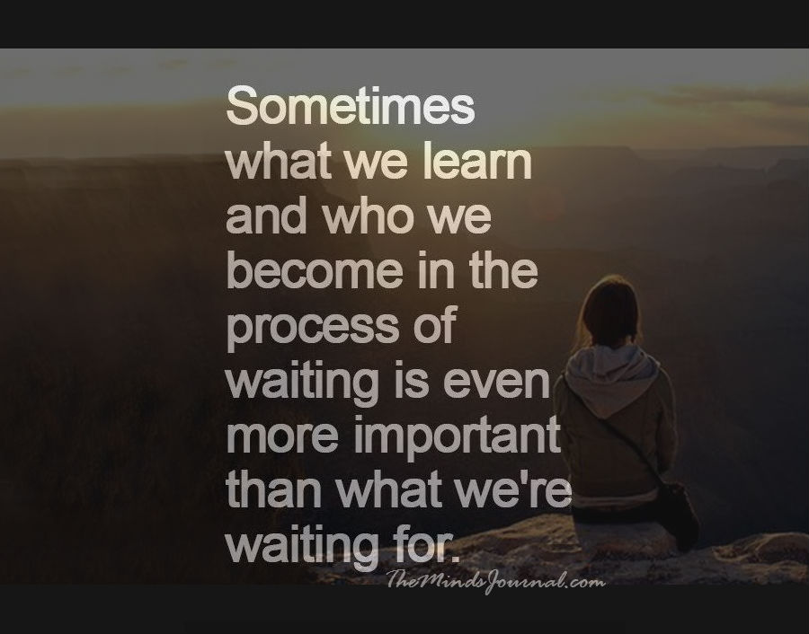The art Of Waiting