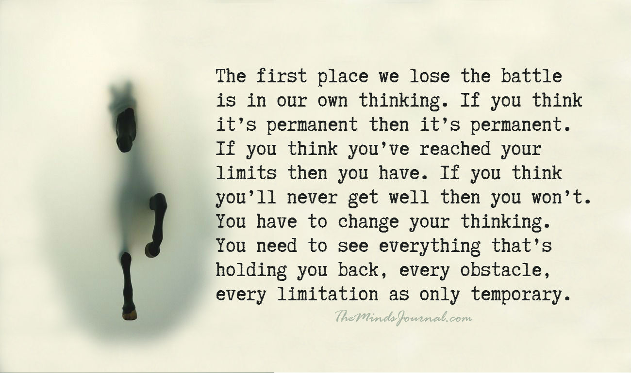 The first place we lose the battle is our own thinking