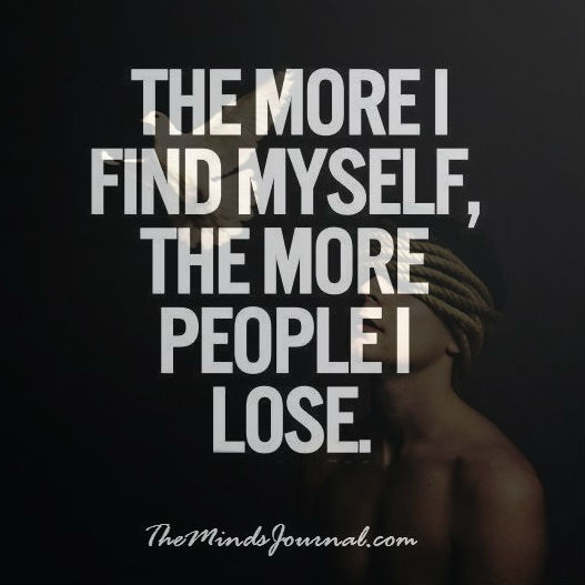 The More I find Myself