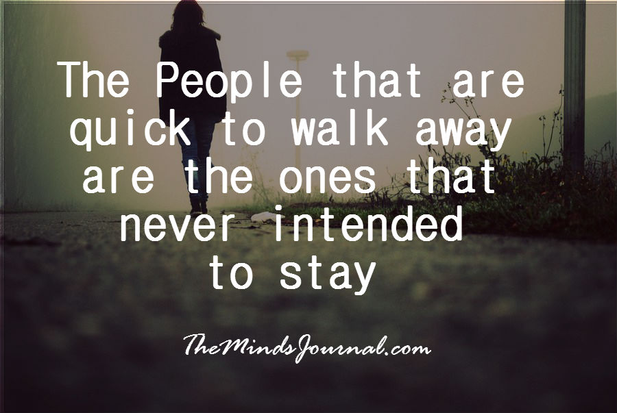 The ones who never intended to stay