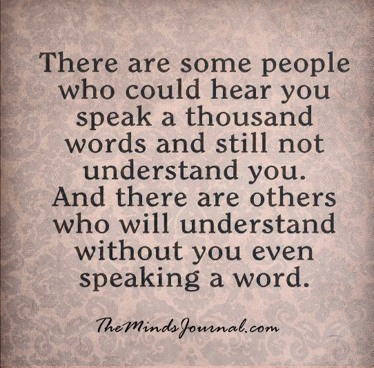 Understand you, without you – even speaking a word
