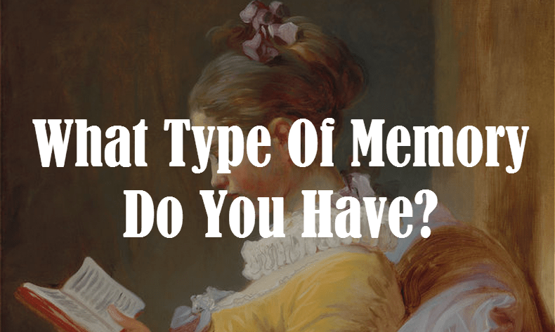 What Type Of Memory Do You Have? – MIND GAME