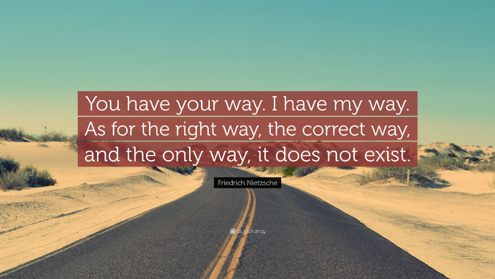 You have your way. I have my way – Mind Talk