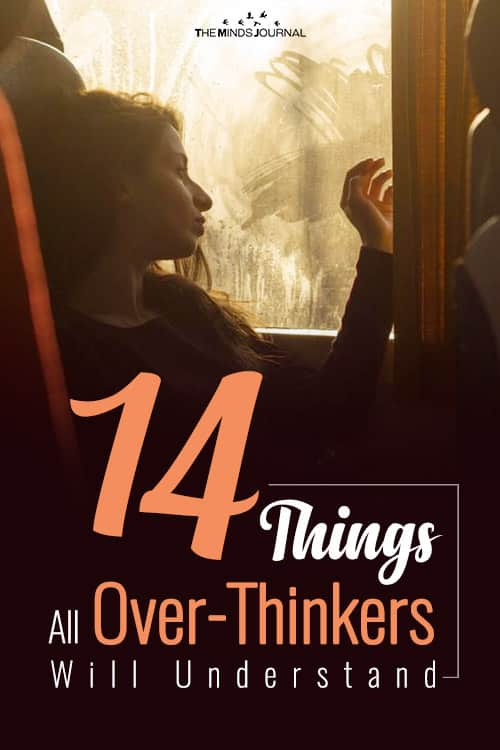 14 Things All Over-Thinkers Will Understand