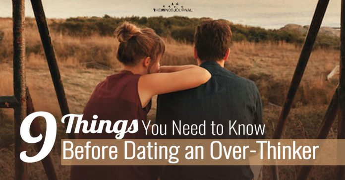 9 Things You Need to Know Before Dating an Over-Thinker