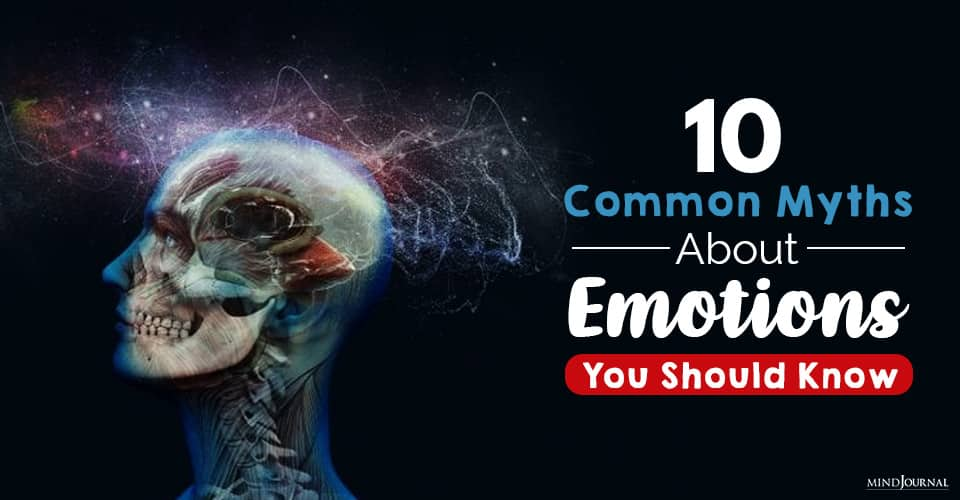 Common Myths About Emotions