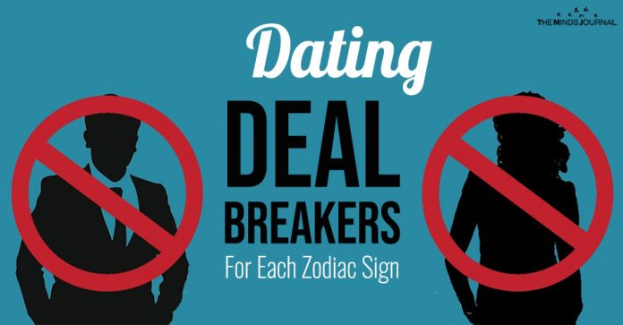 Dating Deal Breakers For Each Zodiac Sign
