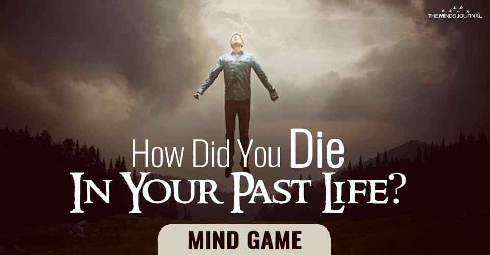 How Did You Die in Your Past Life? – MIND GAME
