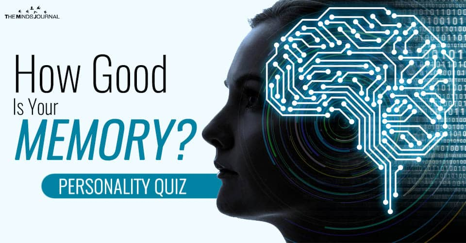 How Good Is Your Memory? – Find Out With This QUIZ