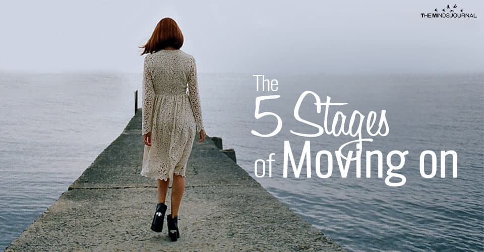 The 5 Stages of Moving On