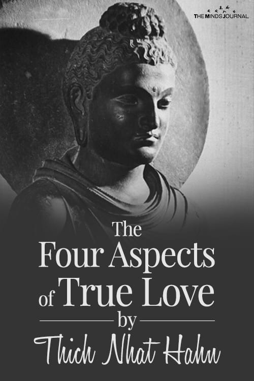 The Four Aspects of True Love by Thich Nhat Hahn