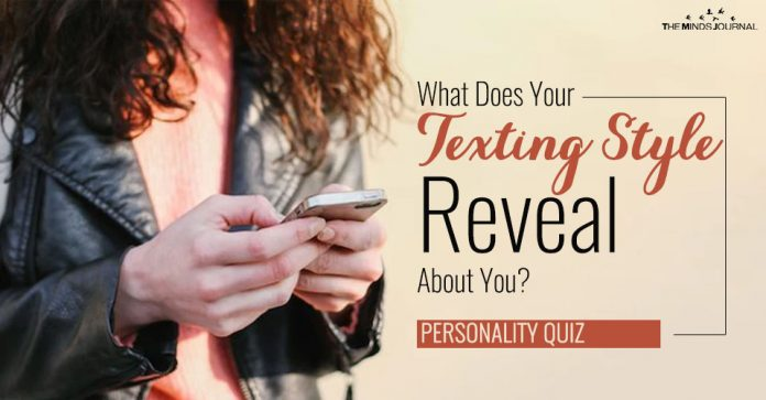 What Does Your Texting Style Reveal About You?