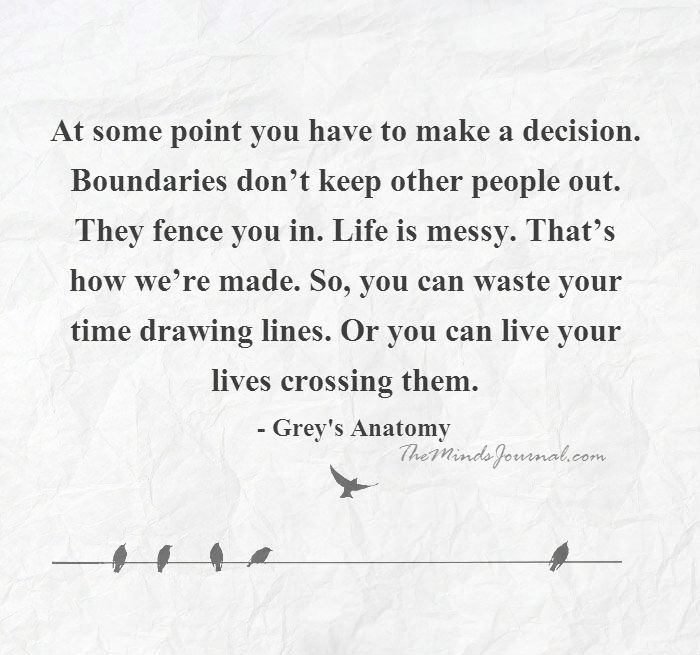 Boundaries fence us in…