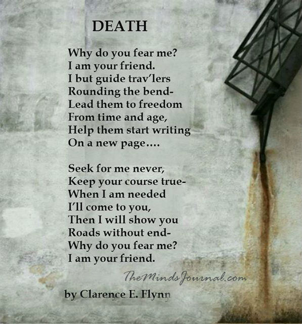 Death – Why do you fear me ?