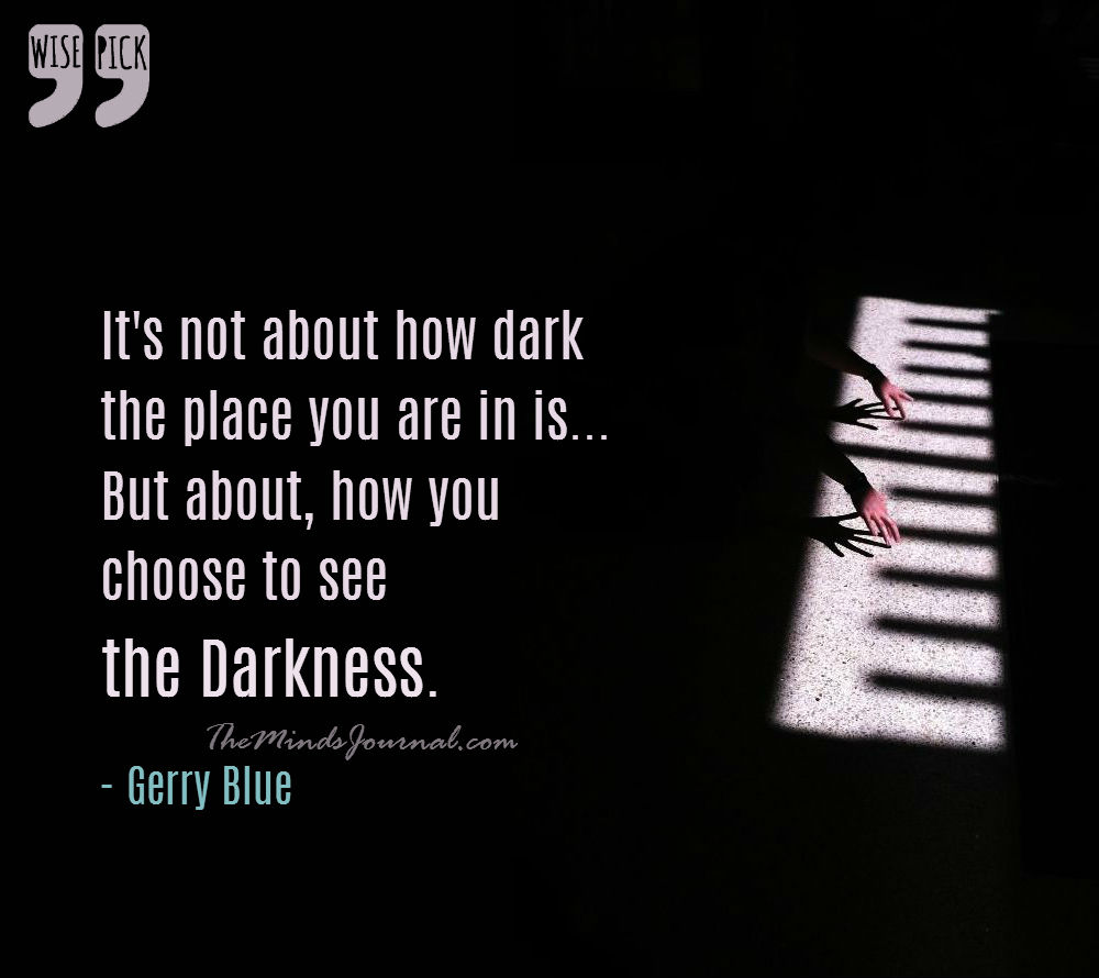 How you choose to see the Darkness – WISE PICK