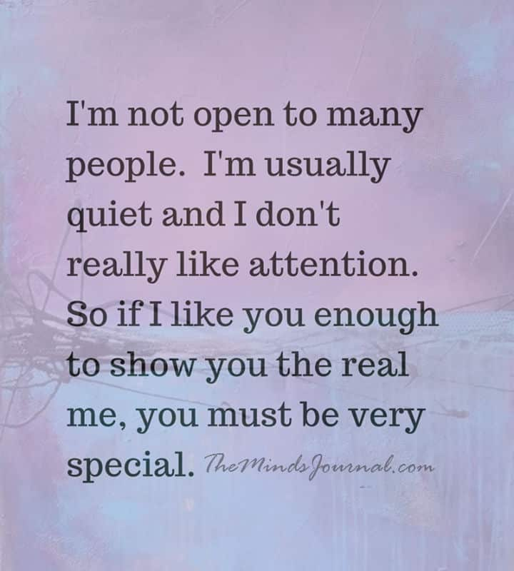I am not open to many