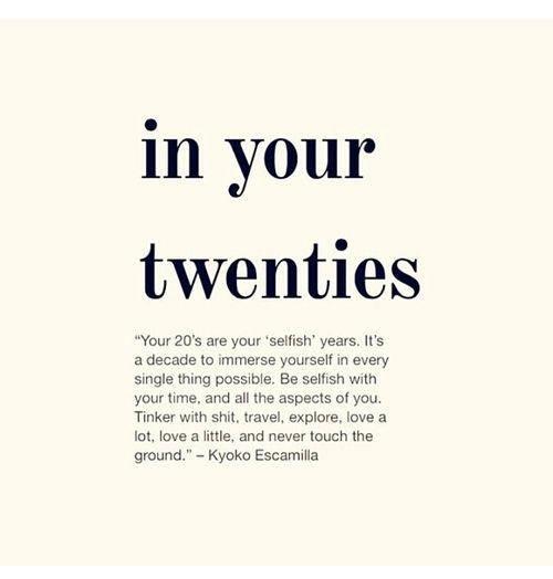 In your Twenties