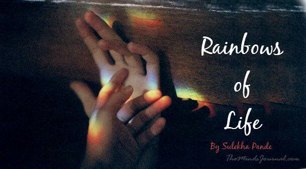 Rainbows of Life – Mind Talk