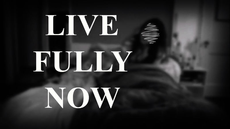 STOP LIVING IN THE FUTURE AND LIVE FULLY NOW