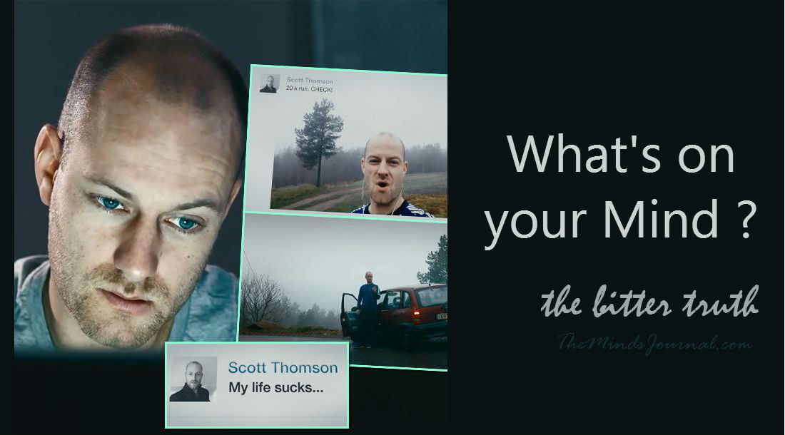 What's on your mind? – A depressing truth – MIND VIDEO
