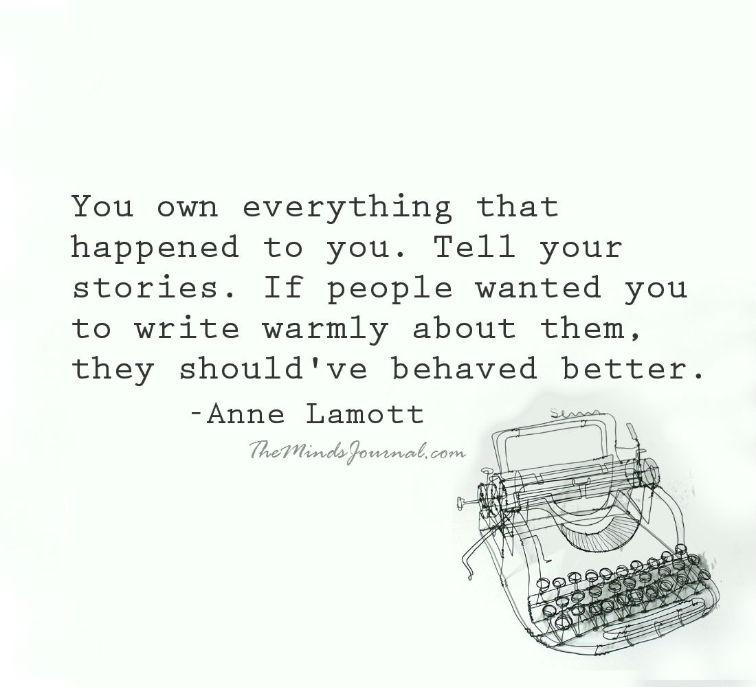 You Own Everything That Happened To You.