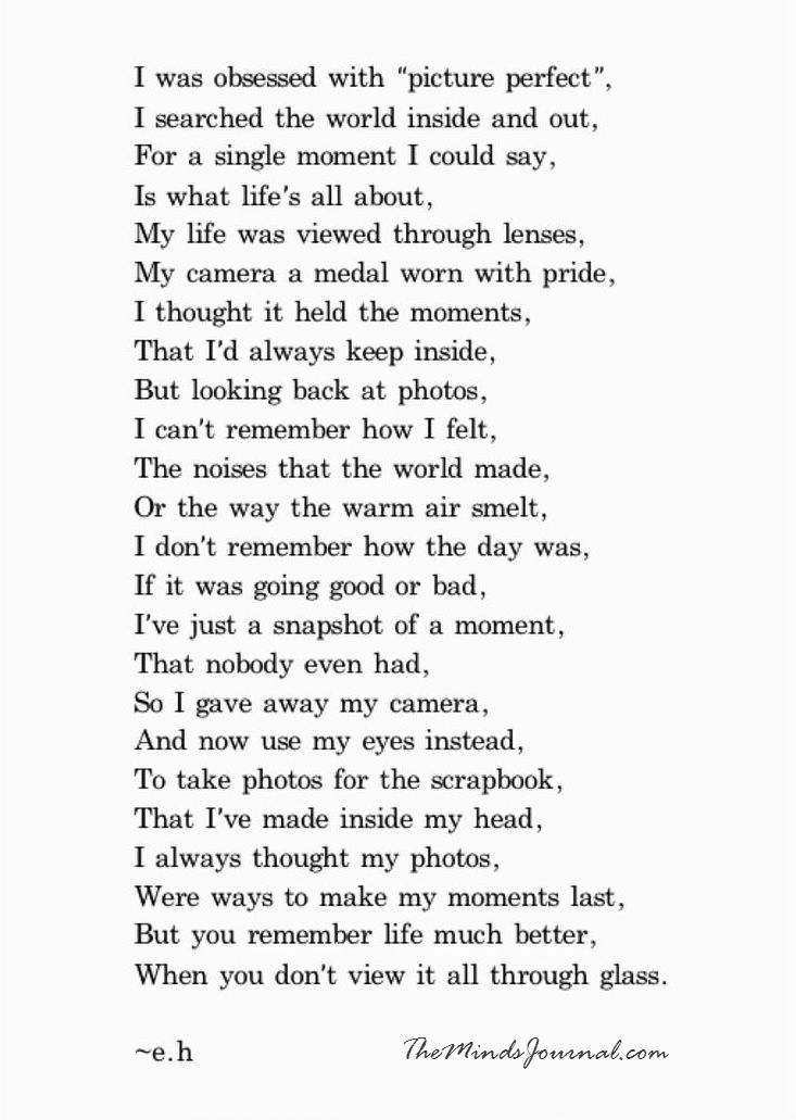 You remember life much better, when you don't view it through the Glass