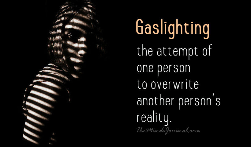 10 Things I've Learned About Gaslighting As An Abuse Tactic