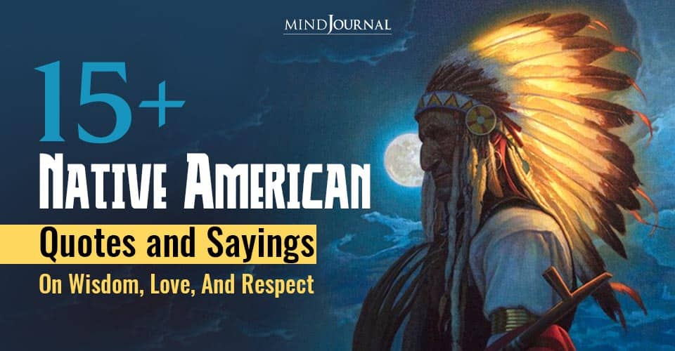 Native American Quotes and Sayings