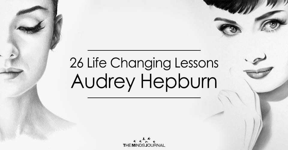 26 Life Changing Lessons Audrey Hepburn