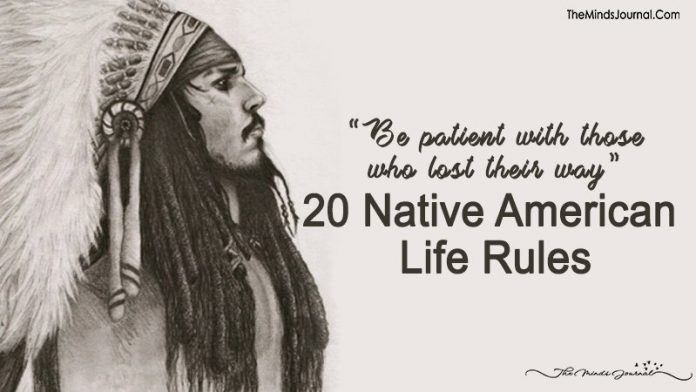 20 Native American Life Rules To Live By
