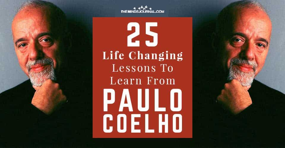 Life Changing Lessons Learn from Paulo Coelho