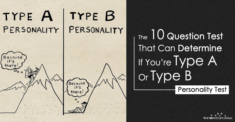 The 10 Question Test That Can Determine If You're Type A Or Type B – MIND GAME2