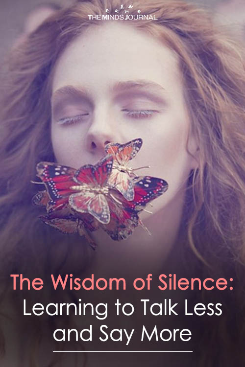 The Wisdom of Silence Learning to Talk Less and Say More