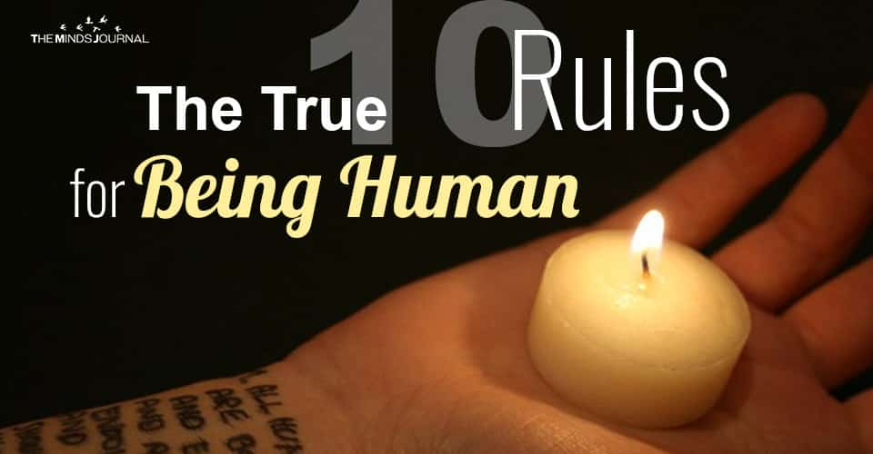 The True 10 Rules for Being Human