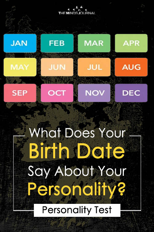 What Does Your Birth Date Say About Your Personality – MIND GAME