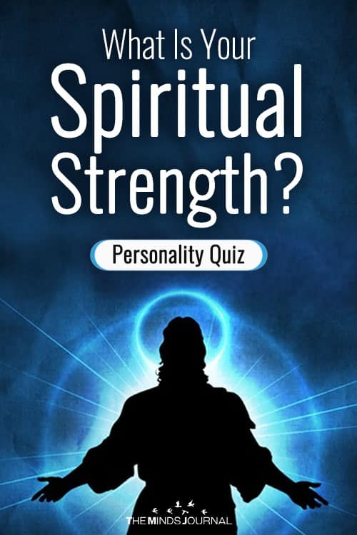 What Is Your Spiritual Strength? - Personality Quiz