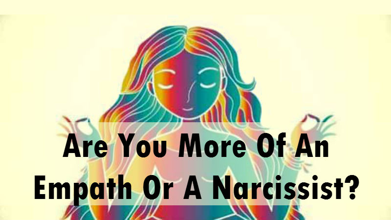 Are You More Of An Empath Or A Narcissist? – MIND GAME