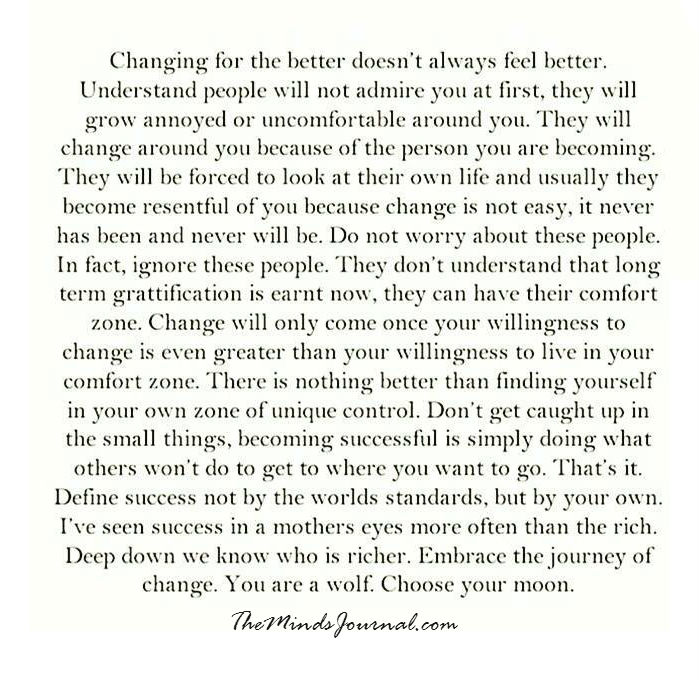 Changing for the better doesn't always feel better