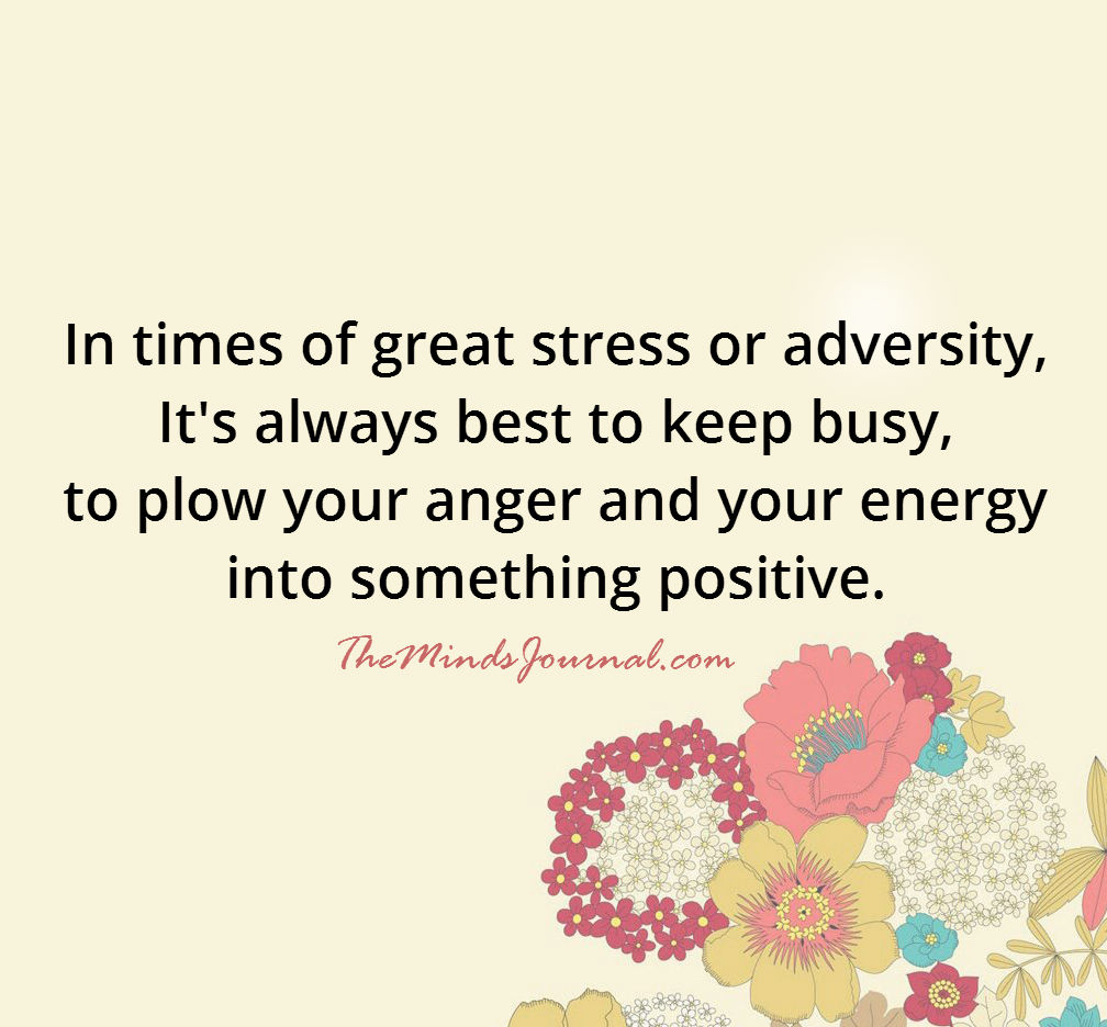 In times of stress or adversity