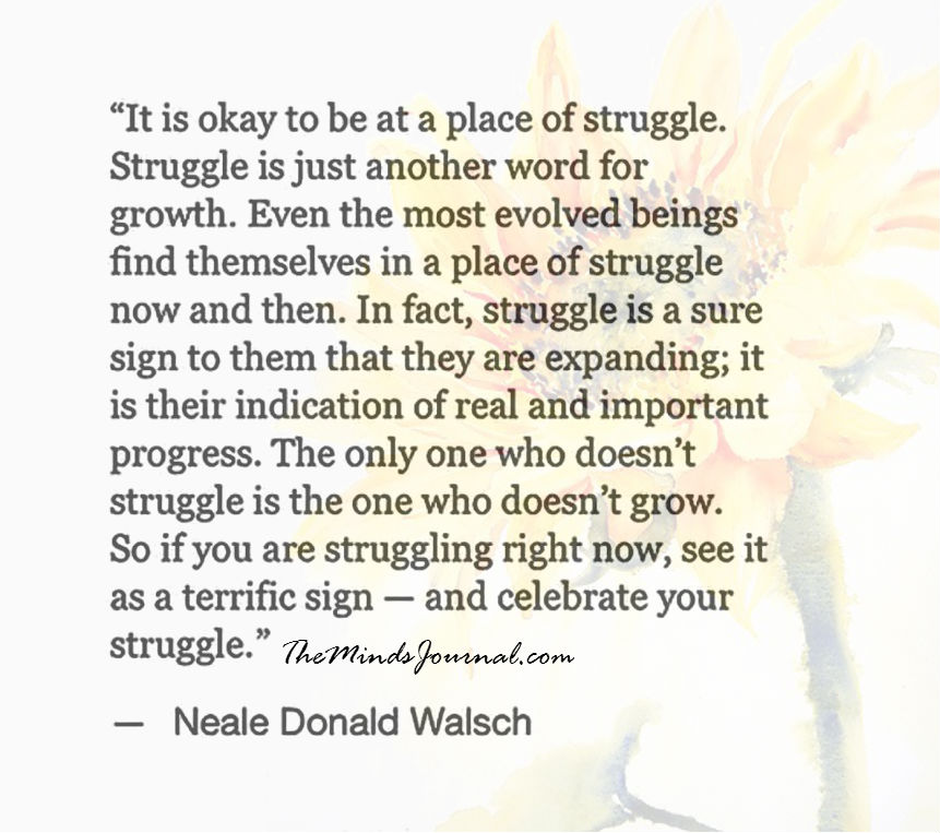 It's Okay To Be At A Place Of Struggle