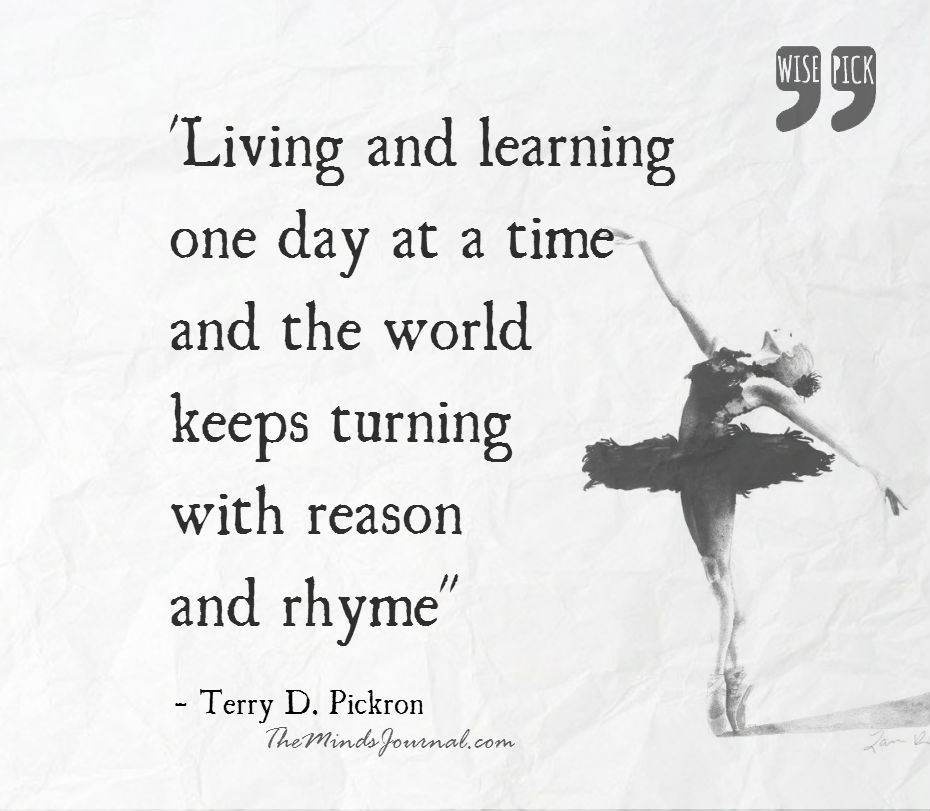 Living and learning one day at a time