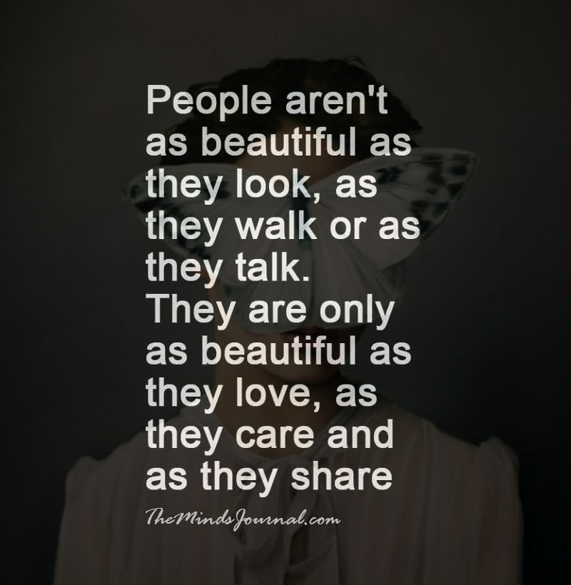 People are beautiful, as they love
