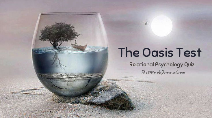 The Oasis Test – Relational Psychology Quiz!