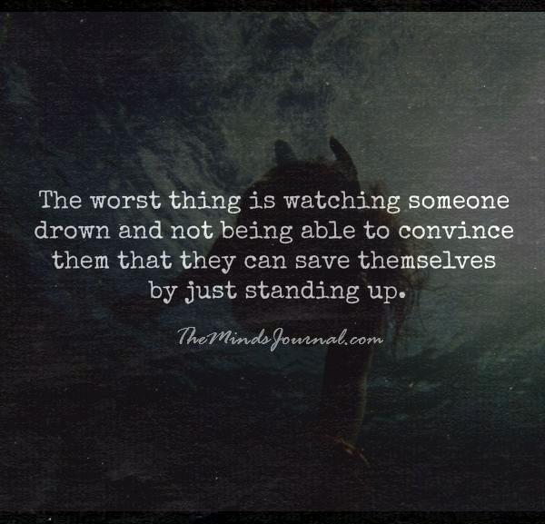 Watching someone drown