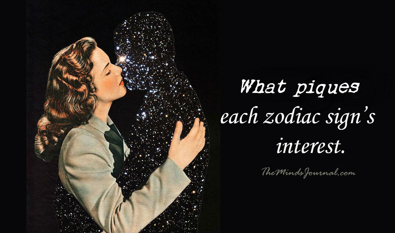 What piques each zodiac sign's interest – The Art of Seduction