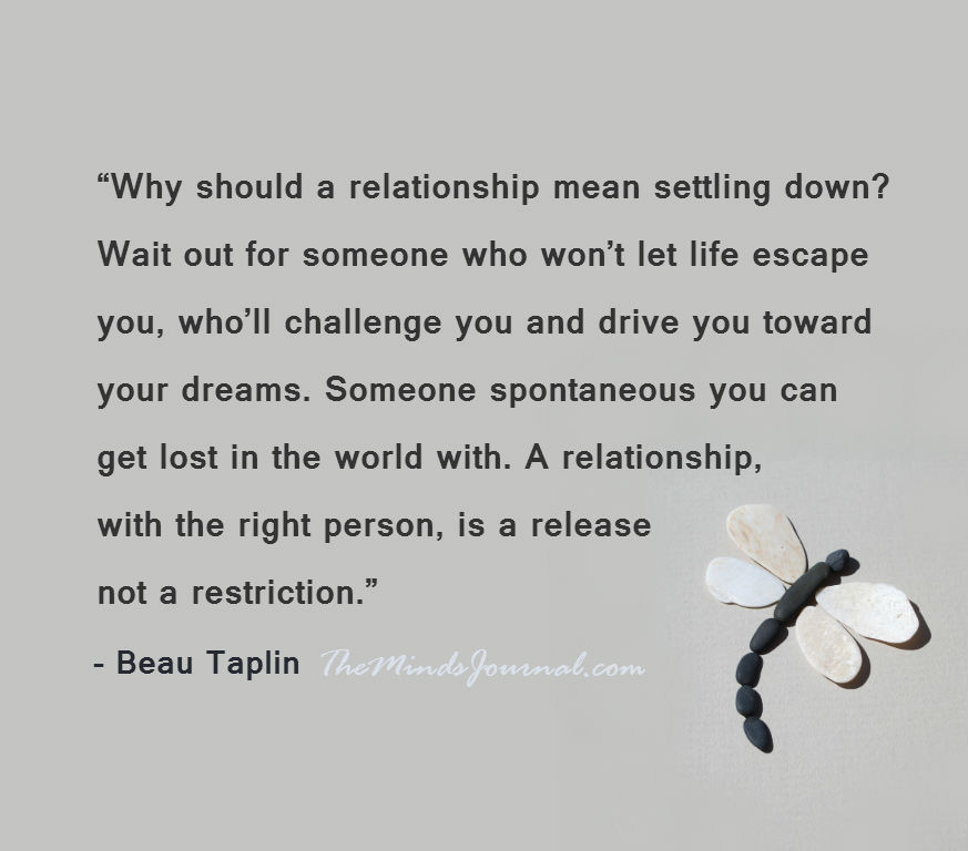 Why should  a relationship mean settling down