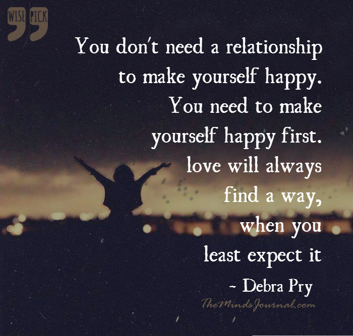 You don't need a relationship to make yourself happy