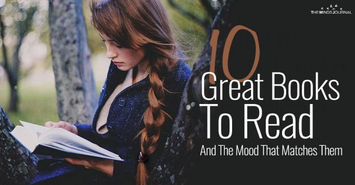 10 Great Books To Read And The Mood That Matches Them