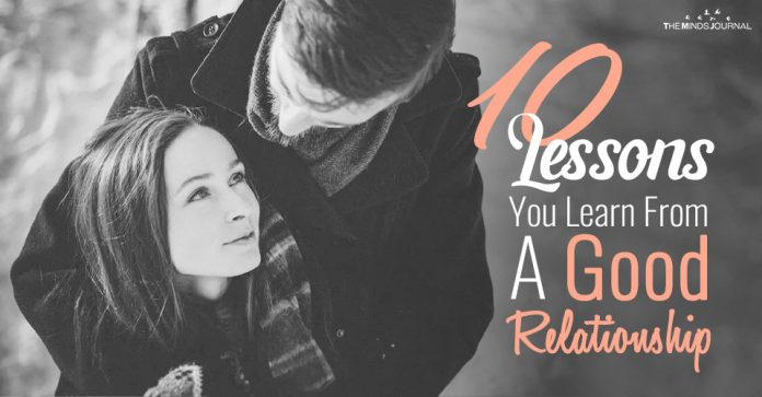 10 Incredible Lessons You Learn On Being In A Good Relationship10 Incredible Lessons You Learn On Being In A Good Relationship
